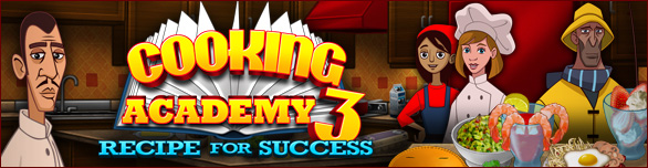 Game Cooking Academy 3 Recipe for Success
