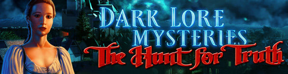 Game Dark Lore Mysteries The Hunt for Truth