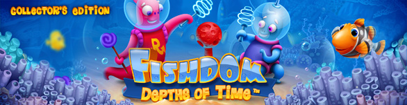 Game Fishdom Depths of Time Collector s Edition