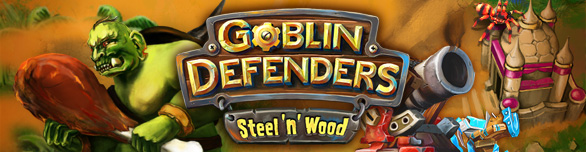 Game Goblin Defenders Battles of Steel n Wood