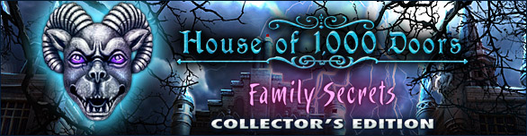 House of 1000 Doors: Family Secrets Collector's Edition