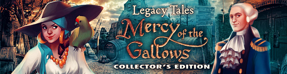 Game Legacy Tales Mercy of the Gallows Collector s Edition