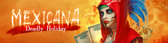 Game Mexicana Deadly Holiday