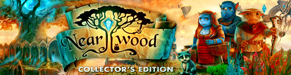 Nearwood. Collector's Edition