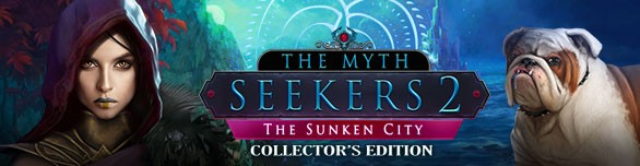 The Myth Seekers 2: The Sunken City. Collector's Edition