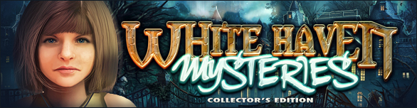 White Haven Mysteries. Collector's Edition